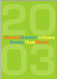 ABPD Mercado Brasileiro de Música em 2003