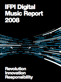 IFPI Digital Music Report 2008