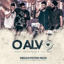 Capa-O Alvo (Ao Vivo) (feat. Henrique & Juliano)